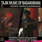 Play & Download Tajik Music of Badakhshan by Various Artists | Napster