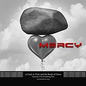 Play & Download Mercy by A Crack In Time And The Break Of Dawn | Napster