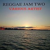 Reggae Jam Two by Various Artists