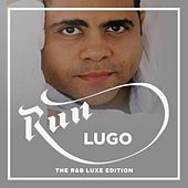 Run the R&B Lux Edition by Lugo