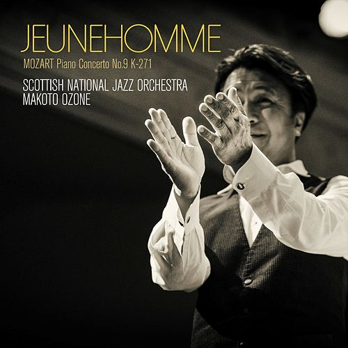 Play & Download Jeunehomme - Mozart Piano Concerto No. 9 K-271 by Makoto Ozone | Napster