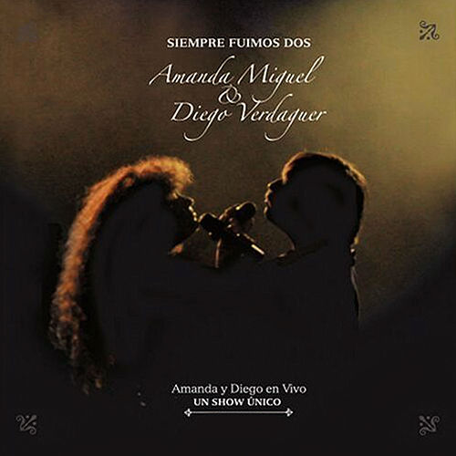 Play & Download Siempre Fuimos Dos, Vol. 1 by Amanda Miguel | Napster