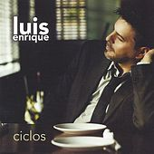 Ciclos by Luis Enrique
