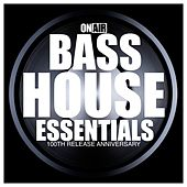 On Air Bass House Essentials (100th Release Anniversary) by Various Artists