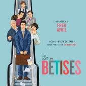 Play & Download Les bêtises (Bande originale du film) by Various Artists | Napster