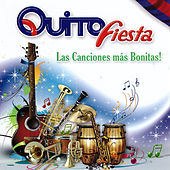 Play & Download Quito Fiesta, Las Canciones Más Bonitas by Various Artists | Napster