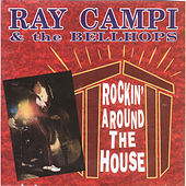 Play & Download Rockin' Around the House by Ray Campi | Napster