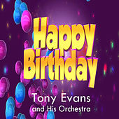 Play & Download Happy Birthday by Tony Evans | Napster
