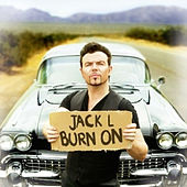 Play & Download Burn On by Jack Lukeman | Napster