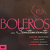 Play & Download Boleros Con Sentimiento Vol. 1 by Various Artists | Napster