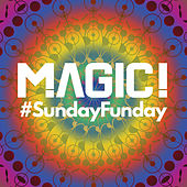 Play & Download #SundayFunday by Magic! | Napster