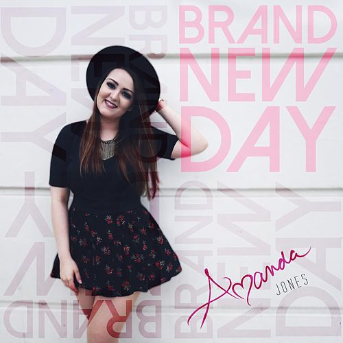 Play & Download Brand New Day - EP by Amanda Jones | Napster