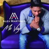 Me Voy by Alex Martinez