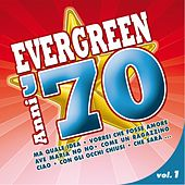 Evergreen anni '70, Vol. 1 by Various Artists