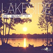 Play & Download Lakeside Chill Sounds, Vol. 2 by Various Artists | Napster