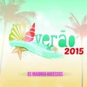Play & Download Verão 2015: Os Maiores Sucessos by Various Artists | Napster