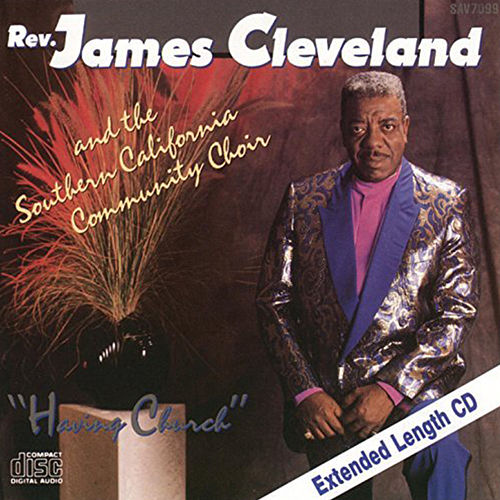 Having Church by Rev. James Cleveland