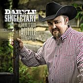 Play & Download There's Still a Little Country Left by Daryle Singletary | Napster