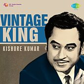 Play & Download Vintage King: Kishore Kumar by Kishore Kumar | Napster
