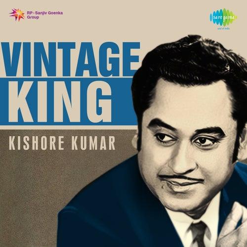 Vintage King: Kishore Kumar by Kishore Kumar
