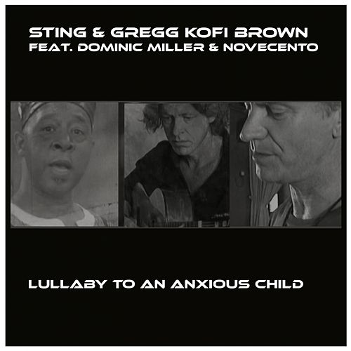 Play & Download Lullaby to an Anxious Child by Gregg Kofi Brown | Napster