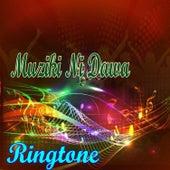 Muziki Ni Dawa by Ringtone