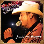 Play & Download Juntos por Siempre by Vagon Chicano | Napster