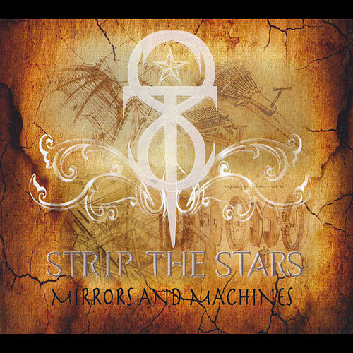 Mirrors and Machines by Strip the Stars