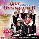 ...spielen die größten Hits von Slavko Avsenik by Igor Und Seine Oberkrainer