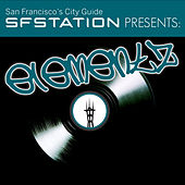 SF Station Presents: Elementz by Various Artists