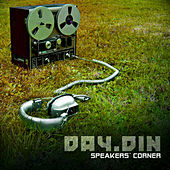 Play & Download Speakers Corner by Day Din | Napster