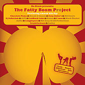 Play & Download The Fatty Boom Project by Various Artists | Napster