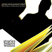 Play & Download Stories From Within by Jason Kao Hwang | Napster