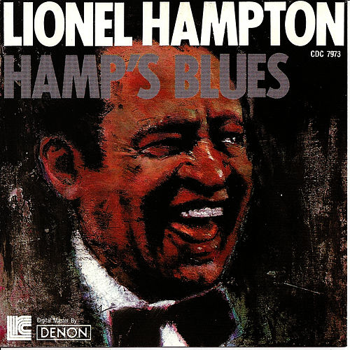 Play & Download Hamp's Blues by Lionel Hampton | Napster
