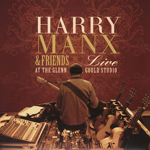 Play & Download Live at the Glenn Gould Studio by Harry Manx | Napster