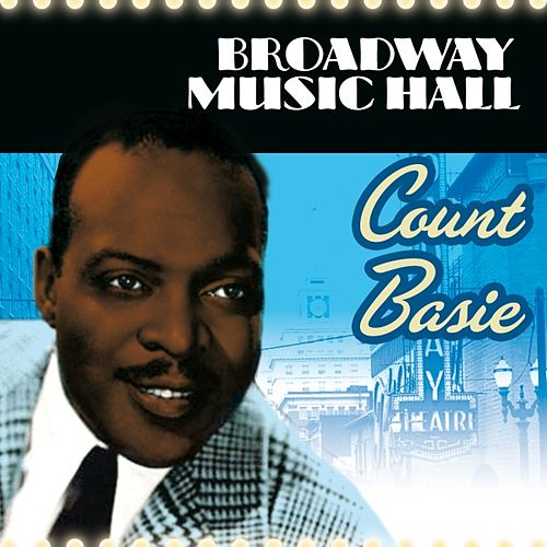 Play & Download Broadway Music Hall - Count Basie by Count Basie | Napster