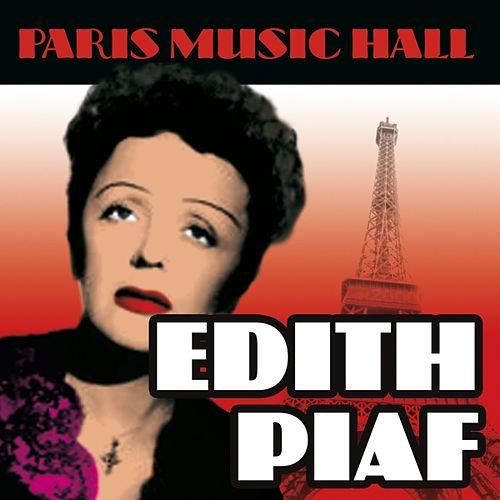 Play & Download Paris Music Hall - Edith Piaf by Edith Piaf | Napster