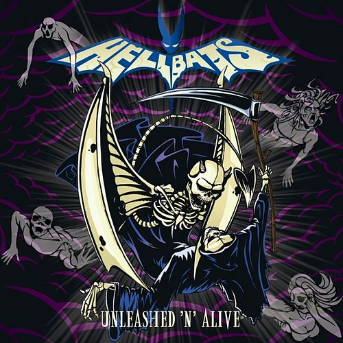 Play & Download Unleashed 'n' Alive by Hellbats | Napster