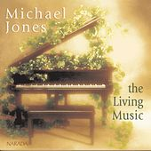 Play & Download The Living Music by Michael Jones | Napster
