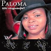 Hihi Niugucenjia? by Paloma