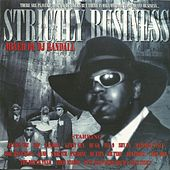 Strictly Business (Deluxe Edition) - EP by Various Artists