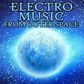 Play & Download Electro Music from Outer Space by Various Artists | Napster