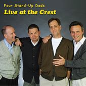 Play & Download Four Stand-Up Dads (Live At the Crest) by Various Artists | Napster
