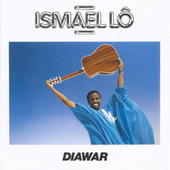 Play & Download Diawar by Ismael Lo | Napster