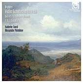 Brahms, Schumann & Dietrich: Violin Sonatas Op. 100 & 108 by Isabelle Faust