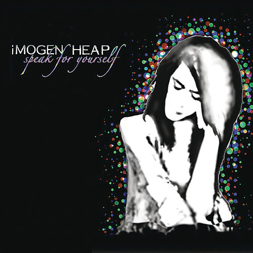 Speak for Yourself (Deluxe Version) by Imogen Heap
