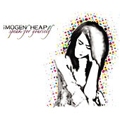 Play & Download Speak for Yourself by Imogen Heap | Napster
