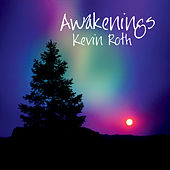 Play & Download Awakenings by Kevin Roth | Napster