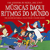 Play & Download Músicas Daqui Ritmos do Mundo by Various Artists | Napster