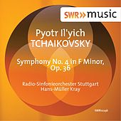 Play & Download Tchaikovsky: Symphony No. 4 in F Minor, Op. 36, TH. 27 by Radio-Sinfonieorchester Stuttgart des SWR | Napster